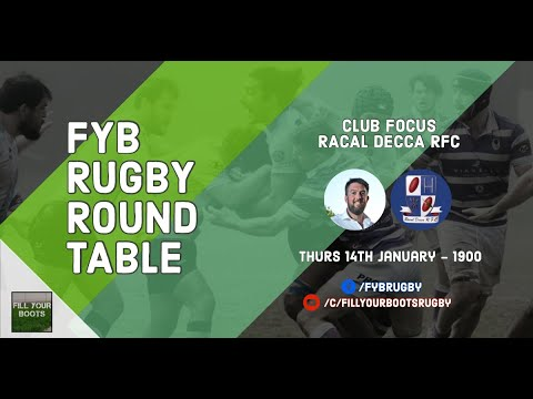 FYB Rugby Round Table - Club Focus - Racal Decca RFC [Ep 27]