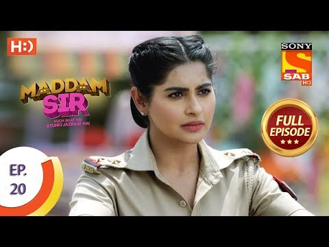 Maddam Sir - Ep 20 - Full Episode - 20th March 2020