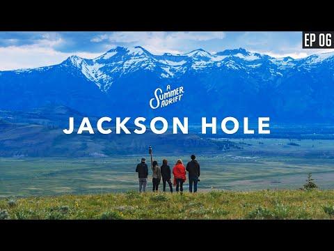 EXPLORING JACKSON HOLE | A Summer Adrift | Episode 6