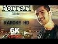 Aaja Na Ferrari Me(Karaoke Hd) | Armaan Malik | Music:Aamaal Malik