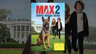 Nonton Max 2: White House Hero Film Subtitle Indonesia Streaming Movie Download
