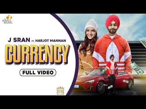 Currency | J Sran ft Harjot Mannan | Amit Kumar Films | Latest Punjabi Song 2020