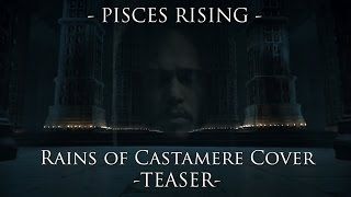 Coming May 2016: EPIC Rains of Castamere by PiscesRising