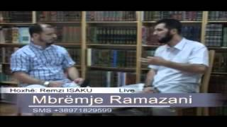Si ta startojm Ramazanin - Parapërgaditja - Hoxhë Remzi Isaku