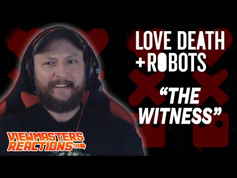 LOVE, DEATH AND ROBOTS EPISODE 3 THE WITNESS