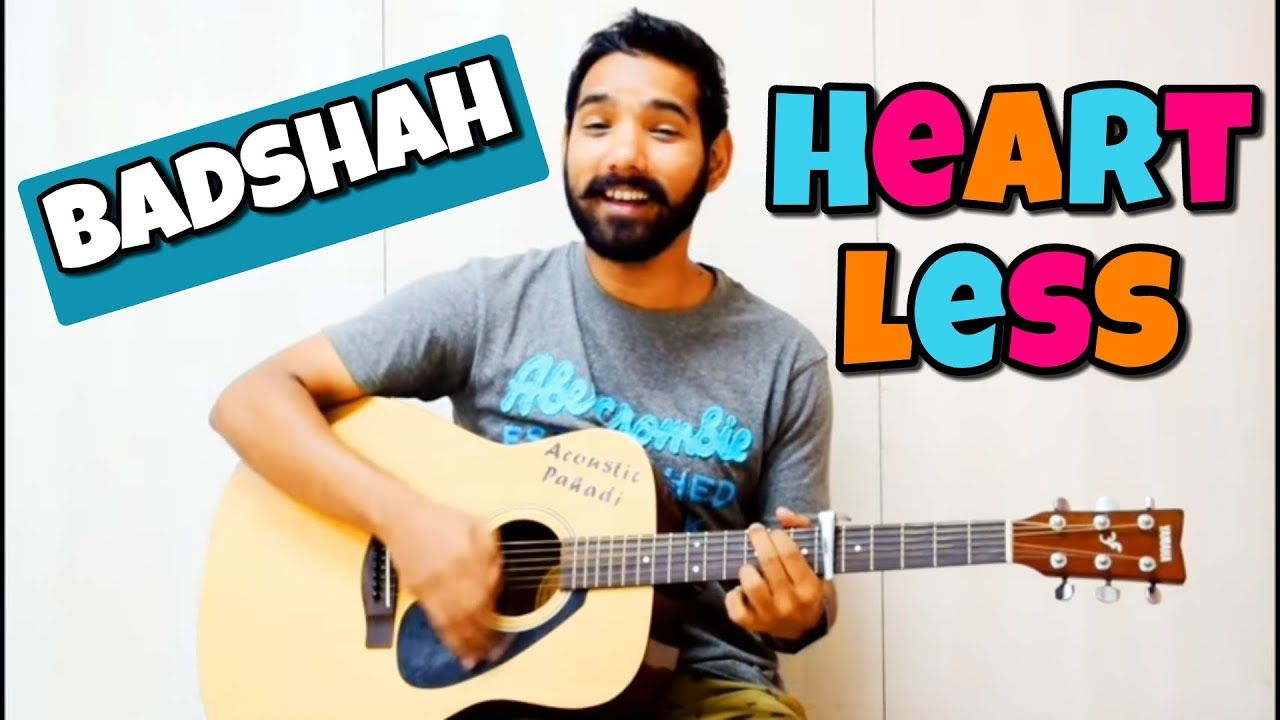 Heartless Guitar Chords Lesson | Badshah | by Acoustic Pahadi
