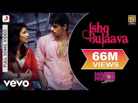 Video Ishq Bulaava Video - Parineeti, Sidharth | Hasee Toh Phasee download in MP3, 3GP, MP4, WEBM, AVI, FLV January 2017