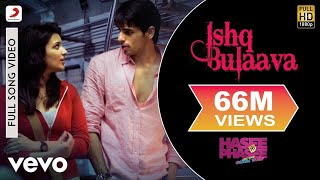 Nonton Ishq Bulaava Video   Parineeti  Sidharth   Hasee Toh Phasee Film Subtitle Indonesia Streaming Movie Download