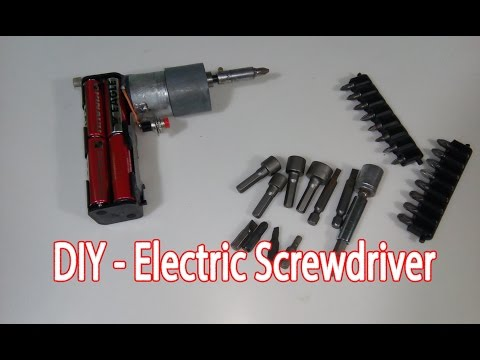 DIY - How To Make a Electric Screwdriver