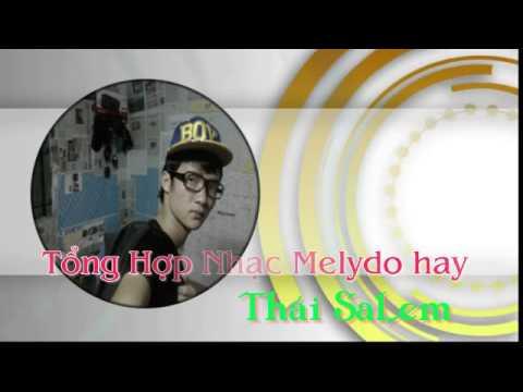 Tổng Hợp Nhạc Melody Mix Hay Nhất