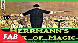 Herrmann's Book of Magic Full Audiobook by Alexander HERRMANN