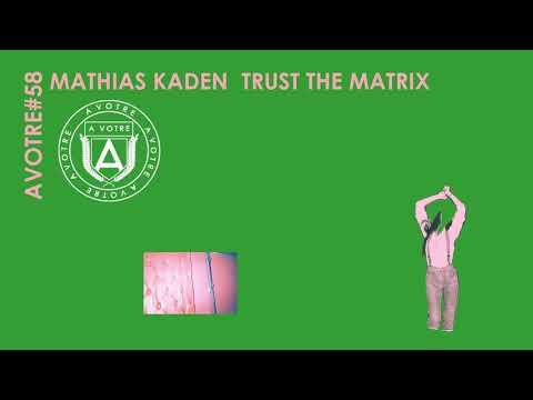 Mathias Kaden - Matrix