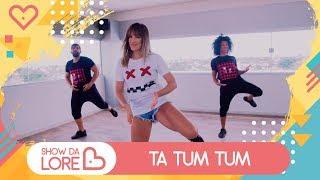 image of Ta Tum Tum - Kevinho e Simone & Simaria - Lore Improta | Coreografia