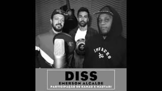DISS: Single de Emerson Alcalde com Kamau e Mautari.