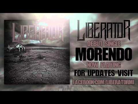 Liberator- Morendo