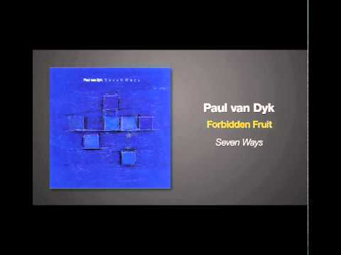 Paul Van Dyk - Forbidden Fruit