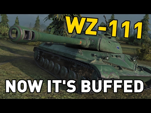 World of Tanks || Now It's Buffed - WZ-111