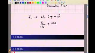 Mod-01 Lec-18 Oversampling&Noise Shaping