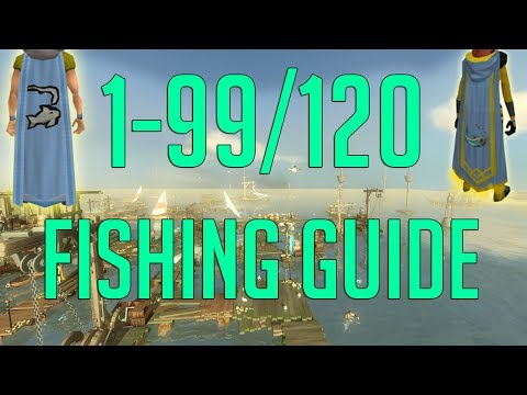 Runescape 3 - 1-99/120 Fishing Guide 2018