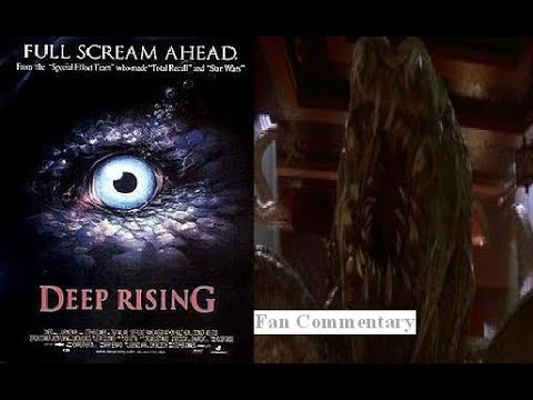 Deep Rising (1998) Fan Commentary