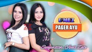Pager Ayu - D'Mez [Denis Swara Feat Novi Listy]