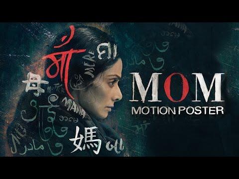 MOM Motion Poster | Sridevi | Nawazuddin Siddiqui | Akshaye Khanna