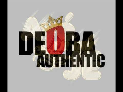 Deoba Authentic - aye la wa je remix pic vid.