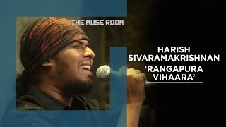 Video Rangapura Vihaara - Agam feat Harish, Swamy and Praveen - The Muse Room MP3, 3GP, MP4, WEBM, AVI, FLV Agustus 2019