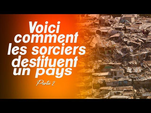 36E Jour:LES SORCIERS DESTITUENT TOUT UN PAYS PAR L' ENVOÛTEMENT PAR TRANSFERT DE NUISANCE ACT 2