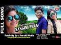 New Santali Album 2018 Sanginj Pera