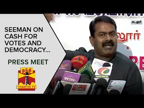 Seeman-on-Cash-for-Votes-and-Democracy-Press-Meet--Thanthi-TV