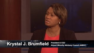 One on One with Krystal Brumfield, President and CEO of the Airport Minority Advisory Council