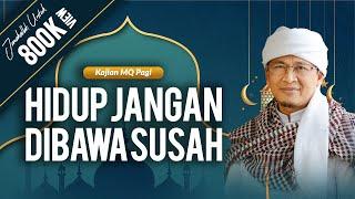 Video Aa Gym - Kajian Al Hikam - Hidup Jangan Dibawa Susah MP3, 3GP, MP4, WEBM, AVI, FLV November 2018