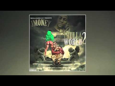 JMoney Trulla — Gang