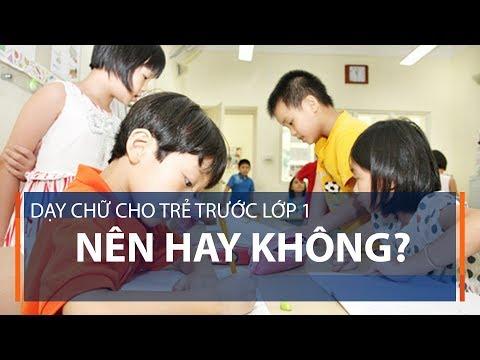 Dạy chữ cho trẻ trước lớp 1: Nên hay không? | VTC1 - Thời lượng: 5 phút, 27 giây.