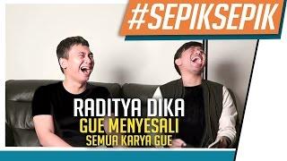 Video #SepikSepik -in Raditya Dika | Gue Menyesali Semua Karya Gue MP3, 3GP, MP4, WEBM, AVI, FLV Oktober 2017