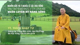 TT. Thích Nhật Từ ban đạo từ tại Trung tâm nhân đạo Hộ Pháp BRVT 01-09-2018