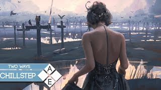 Video Two Ways - Left Behind | Chillstep MP3, 3GP, MP4, WEBM, AVI, FLV Mei 2018