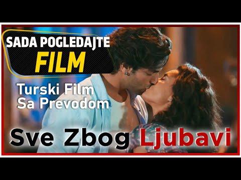 Sve Zbog Ljubavi - Turski Film Sa Prevodom