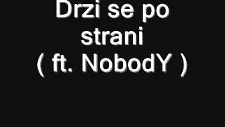 Download Lagu Maxa, NobodY - Drzi se po strani Mp3