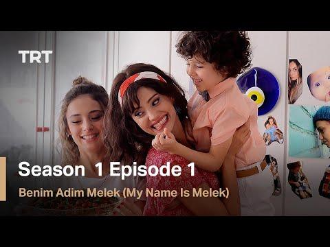 Benim Adim Melek (My Name Is Melek) - Season 1 Episode 1 (English Subtitles)