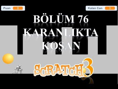7'den 70'e Kodlama Scratch 3 - Bölüm76 - Karanlıkta Koşan Adam