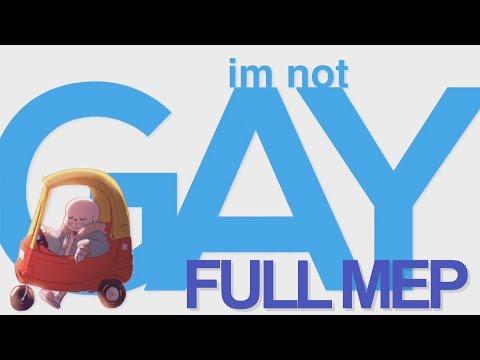 I'M NOT GAY || MEP (видео)