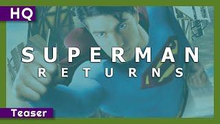 Trailer of Superman Returns (2006)