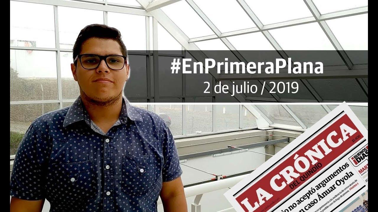 En Primera Plana: lo que será noticia este miércoles 3 de julio