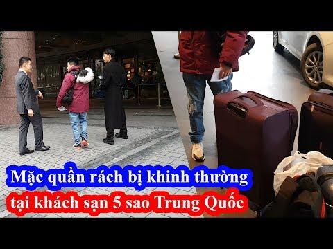 Mặc quần rách vào khách sạn 5 sao bị nhân viên Trung Quốc xem thường không xách hành lý và cái kết - Thời lượng: 24 phút.