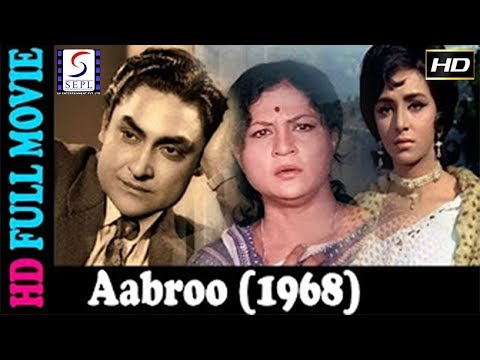 Aabroo l Super Hit Hindi Movie l Ashok Kumar, Vimi, Shashikala l 1968