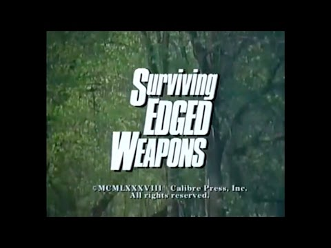 Surviving Edged Weapons (видео)