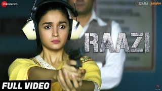 Video Raazi - Title Track | Full Video | Alia Bhatt | Arijit Singh | Shankar Ehsaan Loy | Gulzar MP3, 3GP, MP4, WEBM, AVI, FLV Agustus 2018
