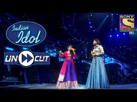 Sayli And Arunita's Stunning Performance   Indian Idol Season 12   Uncut